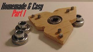 DIY fidget Spinner  (Part 1)