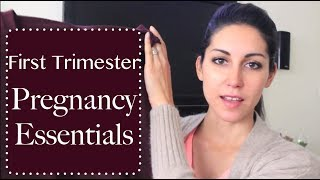 First Trimester Pregnancy Essentials