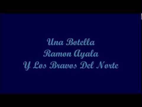 Una Botella (A Bottle) - Ramon Ayala (Letra - Lyrics)