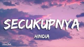 Download lagu Hindia - Secukupnya (Lyrics)