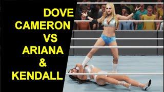 WWE 2K19 Dove Cameron vs Ariana Grande \u0026 Kendall Jenner - 2 on 1