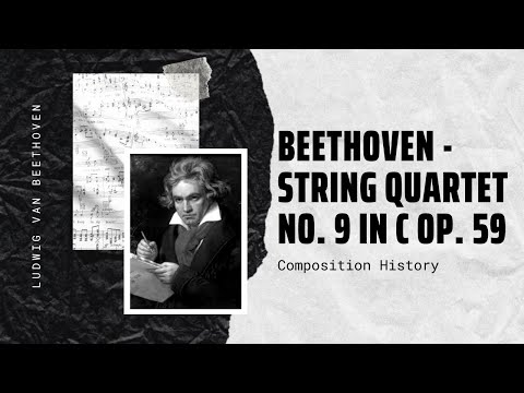 Beethoven - String Quartet No. 9 in C Op. 59 No. 3