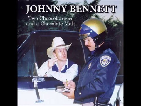 Two Cheeseburgers and a Chocolate Malt  Johnny Bennett