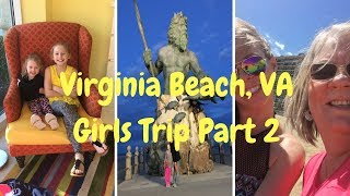 🌴Virginia Beach, Virginia Spring Break 2017 Girls Trip: Ocean Beach Club Resort Tour and Aquarium🌴