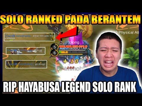 GG PADA BERANTEM SOLO RANK LEGEND HAYABUSA :( - Mobile Legend Bang Bang