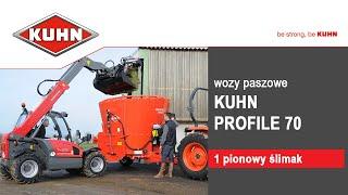 KUHN Profile serii 70 - wozy paszowe z 1 pionowym ślimakiem