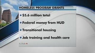 $5.6 million from HUD for homeless programs