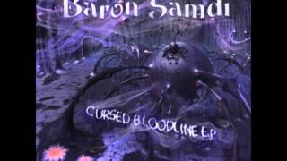 Baron Samdi - Cursed Bloodline [Full EP]