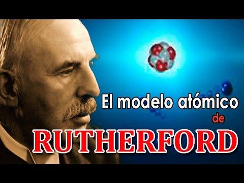 EL MODELO ATÓMICO DE RUTHERFORD - Ciencias Para Todo con Jaume Campos