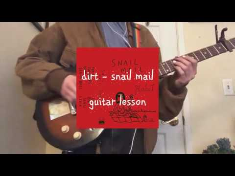 Snail Mail - Dirt Guitar Lesson