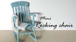 Miniature Furniture; Rocking Chair Tutorial - Dolls/dollhouse
