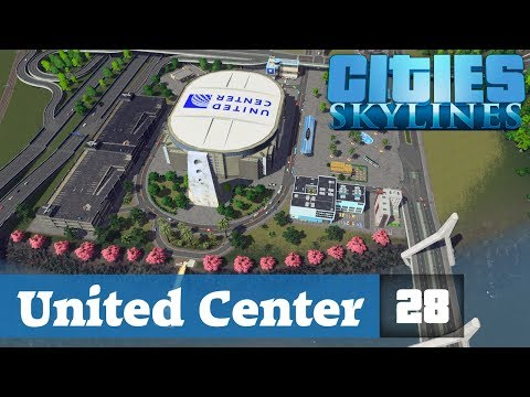 Cities Skylines Designs ★United Center! Folge 28 [HD] [Deutsch]