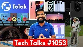 Tech Talks #1053 - S20 Price in India, Pixel 5 XL Camera, Xiaomi Warning, Flipkart Tax, Oppo Find X2