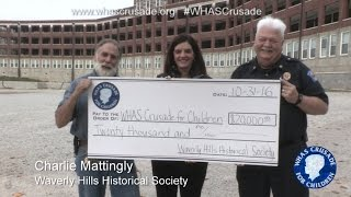 Waverly Hills scared up a big donation for th...