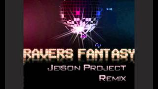 Manian -- Ravers Fantasy (Jeison Project Remix)