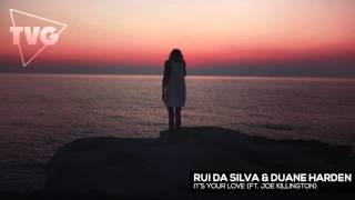Rui Da Silva & Duane Harden ft. Joe Killington - It