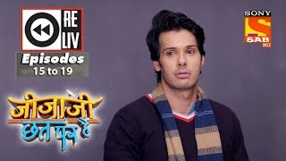 Weekly Reliv - Jijaji Chhat Per Hai - 29th Jan to 2nd Feb 2018 - Episode 15 to 19