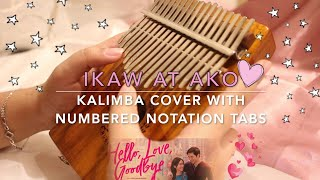 IKAW AT AKO (Hello, Love, Goodbye) by Moira & Jason | KALIMBA COVER with NUMBERED NOTATION TABS
