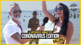 Le interviste Imbruttite - Gallipoli 2020 (CORONAVIRUS edition)
