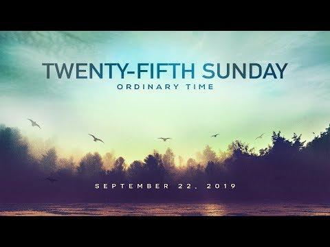 Weekly Catholic Gospel Reflection For September 22, 2019 | Twenty-Fifth Sunday of Ordinary Time