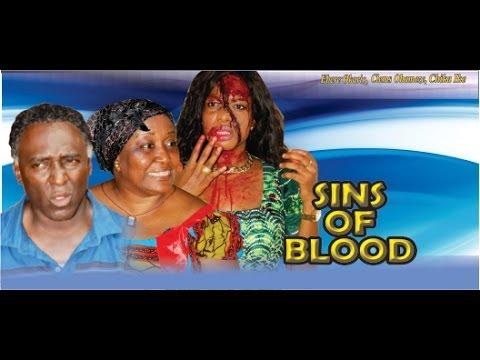 Sins of the Blood          -    2014 Nigeria Nollywood Movie
