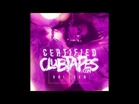 Certified ClubTapes Vol.10