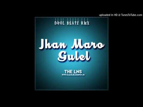 Cg Jhan Maro Gulel Dj Lns
