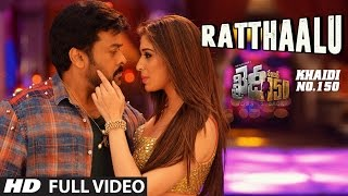 "Ratthaalu Full Video Song || ""Khaidi No 150"" 