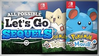 ALL Of The Possible Pokemon Let's GO Pikachu & Eevee SEQUELS