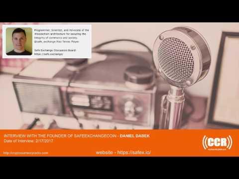 CCR  Interview -  Founder of Safe Exchange Coin - Daniel Dabek