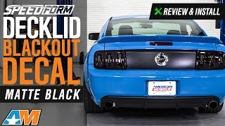 2005-2009 Mustang SpeedForm Decklid Blackout Decal Review & Install