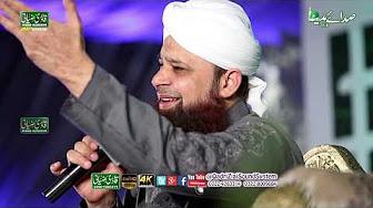 Jab Husan Tha Unka jalwa Numa | Owais Raza Qadri |Mahfil e Sadaye Madina Faisalabad 4K 2018