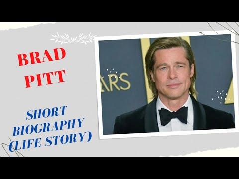 Brad Pitt – Short Biography (Life Story)