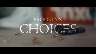 Brooklyn - Choices (Official Video) YSMG