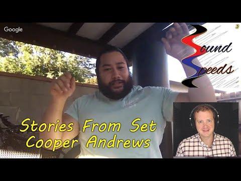 Stories From Set w/ Cooper Andrews - Sound Speeds