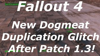 Fallout 4 New Dogmeat Duplication Glitch After Patch 1.3! Get Infinite Items! (Fallout 4 Glitches)