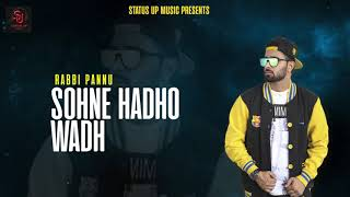 Sohne Hadho Wadh || Promo || Rabbi Pannu || Status Up Music || New Song Punjabi 2018