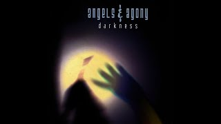 Watch Angels  Agony Darkness video