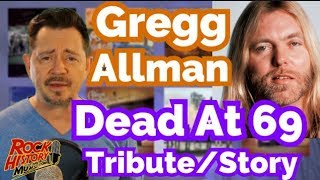 Gregg Allman - Music Legend died at 69 - Full Story - Tribute