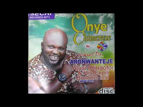 Aronwanteje Alusi Olinafor - Onye Chimere Eze - Egwu Ekpili 2018