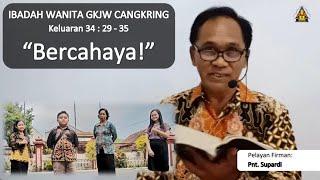 Bercahaya - Ibadah Wanita 27 Oktober 2020 || GKJW Cangkring