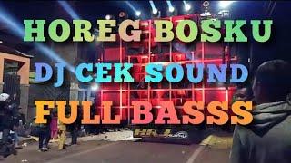 Dj Horeg Bosku Buat Cek Sound Terbaru Full Basss 2020