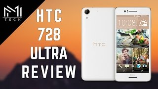 HTC Desire 728 Ultra Unboxing & Review