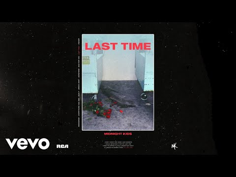 Midnight Kids - Last Time (Audio)