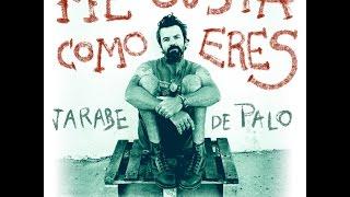 Jarabe de Palo - Me gusta como eres (Live Oficial)