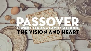 Passover 2020 - Vision and plan