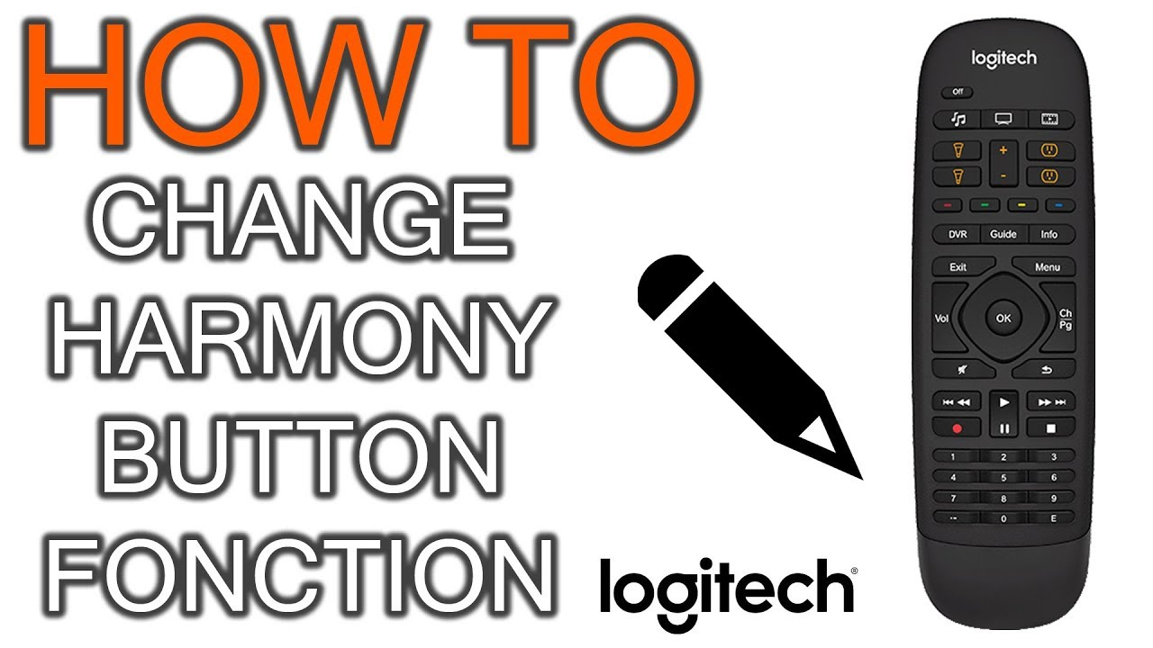 How to Change Harmony Remote Button Fonction - YouTube