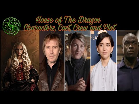 House of The Dragon Cast, Characters Name, Plot - Game of Thrones Prequel