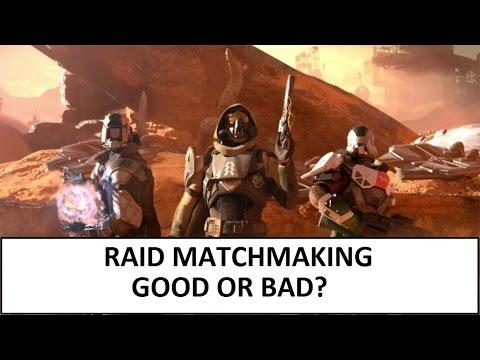 destiny matchmaking for raids