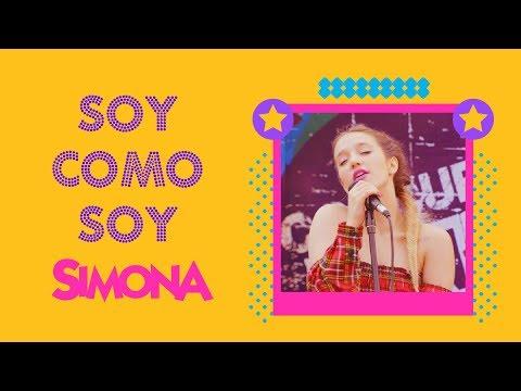 SIMONA | SOY COMO SOY (VIDEO CON LETRA OFICIAL)